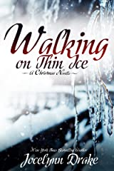 Walking on Thin Ice (Ice and Snow Christmas Book 1) Kindle Edition