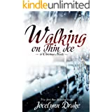 Walking on Thin Ice (Ice and Snow Christmas Book 1)