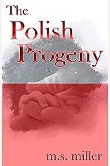The Polish Progeny Kindle Edition