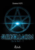 Go to hell: 1 - Rebellion