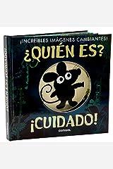 Quién es? Cuidado! / Who's There? Beware! Hardcover
