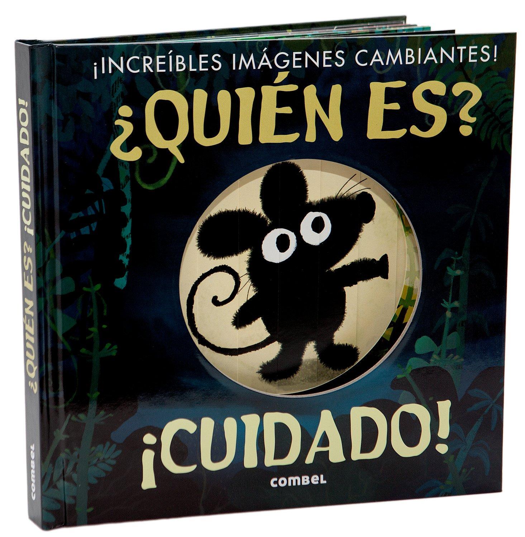 ¿Quién es? ¡Cuidado! (Spanish Edition)