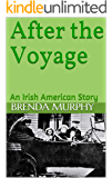 After the Voyage: An Irish American Story