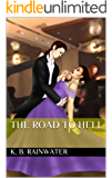 The Road to Hell (Apocalyptica Book 0)