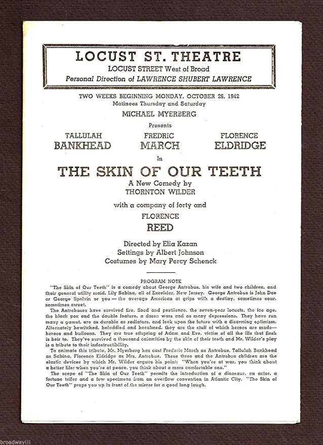 the skin of our teeth broadway