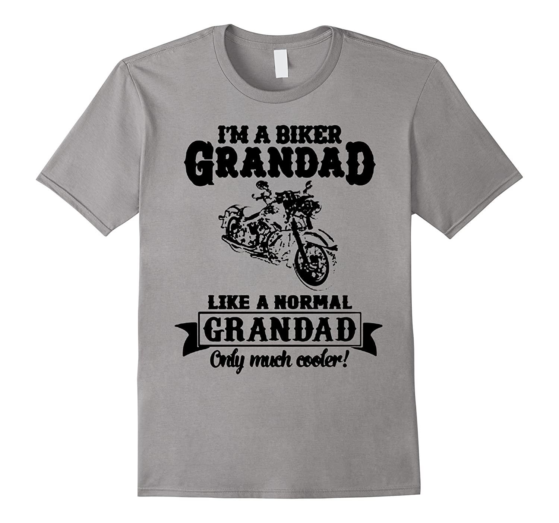a biker grandad like a normal grandad coolest papa dad shirt-CD