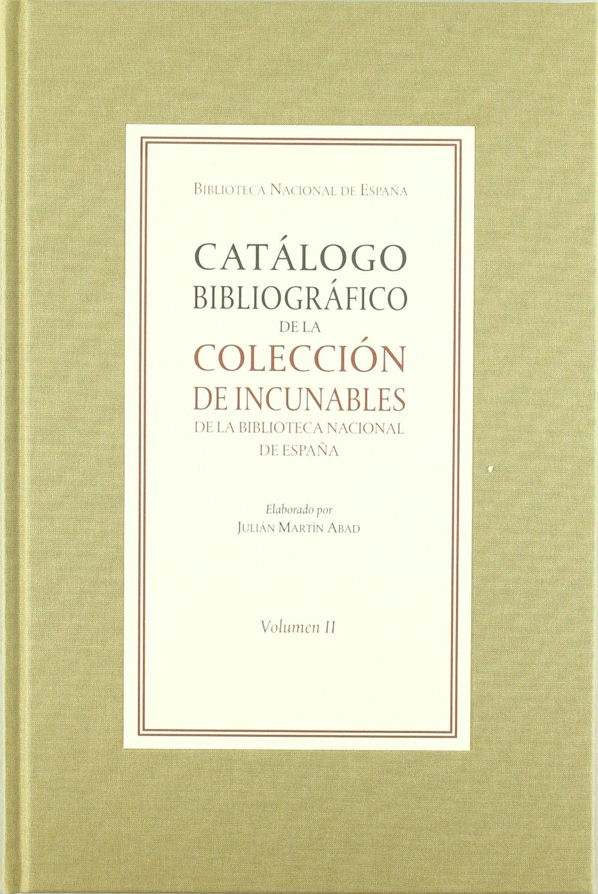 Catálogo bibliográfico de la colección de incunables de la ...