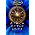 A Trick of the Light: The Pages of Time Book 1.5