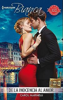 De la inocencia al amor (Miniserie Bianca) (Spanish Edition)