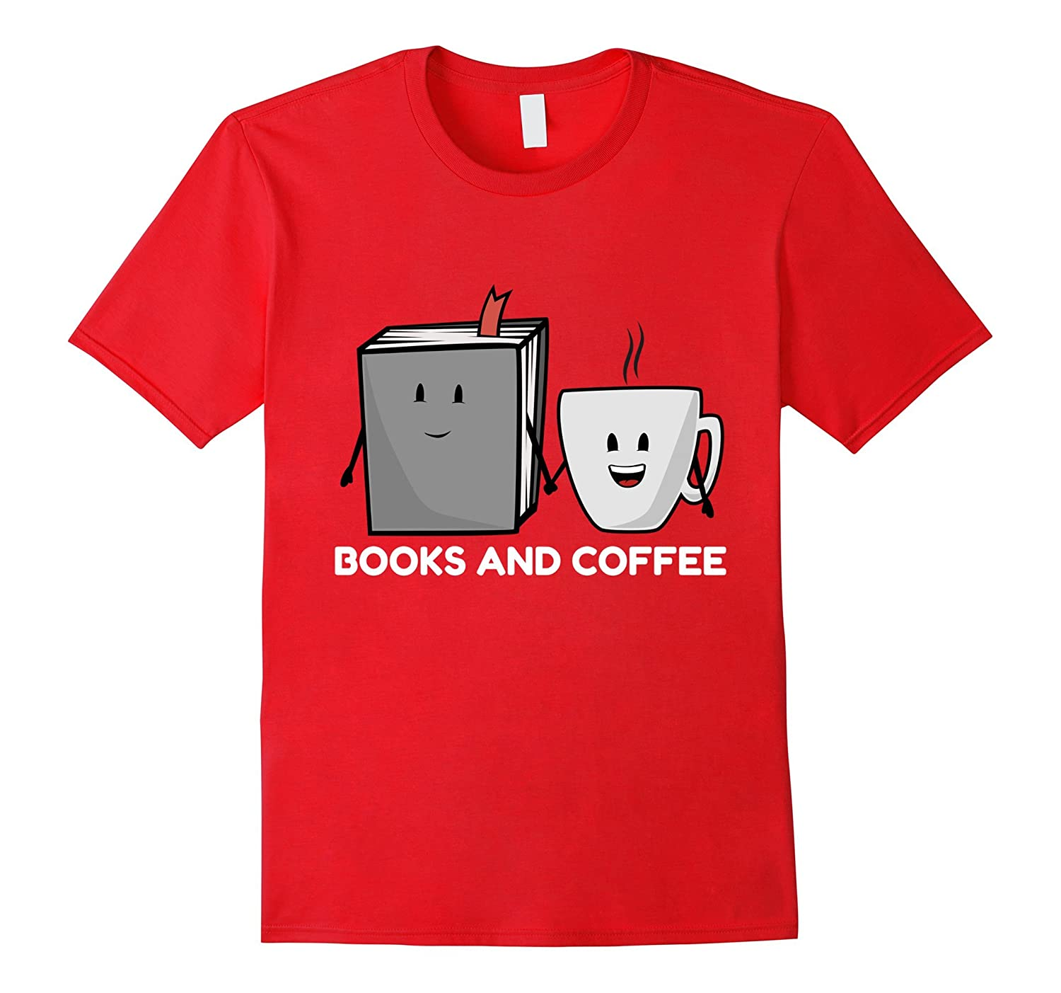 Books And Coffee T-shirt Reading Lovers Gift Tee-FL