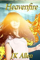 Heavenfire (Angelborn Book 2) Kindle Edition