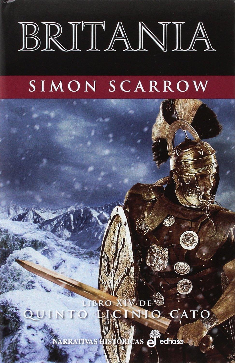 Britania (XIV) (Narrativas Históricas): Amazon.es: Scarrow, Simon ...