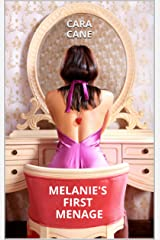 Melanie's First Menage Kindle Edition