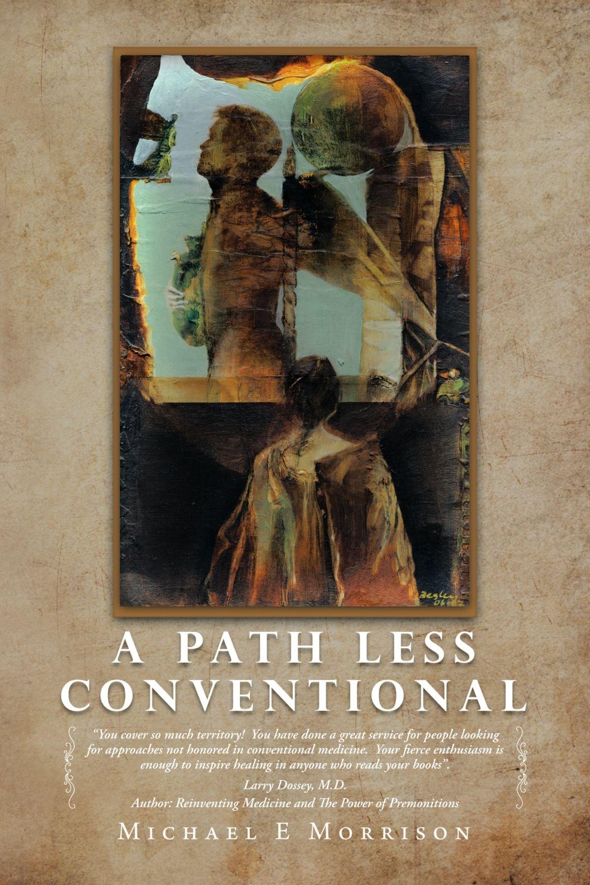 A Path Less Conventional PDF