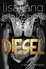 Diesel: A Sports Romance (The Nighthawk Series Book 3) Kindle Edition