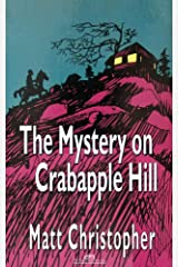 The Mystery on Crabapple Hill Kindle Edition