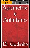 Apometria e Animismo