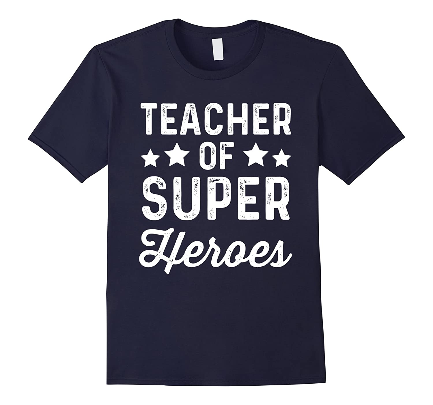Teacher of Super Heroes  Funny Superhero Instructor Shirt-TJ