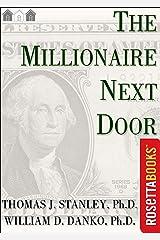 The Millionaire Next Door (Millionaire Set Book 2) Kindle Edition