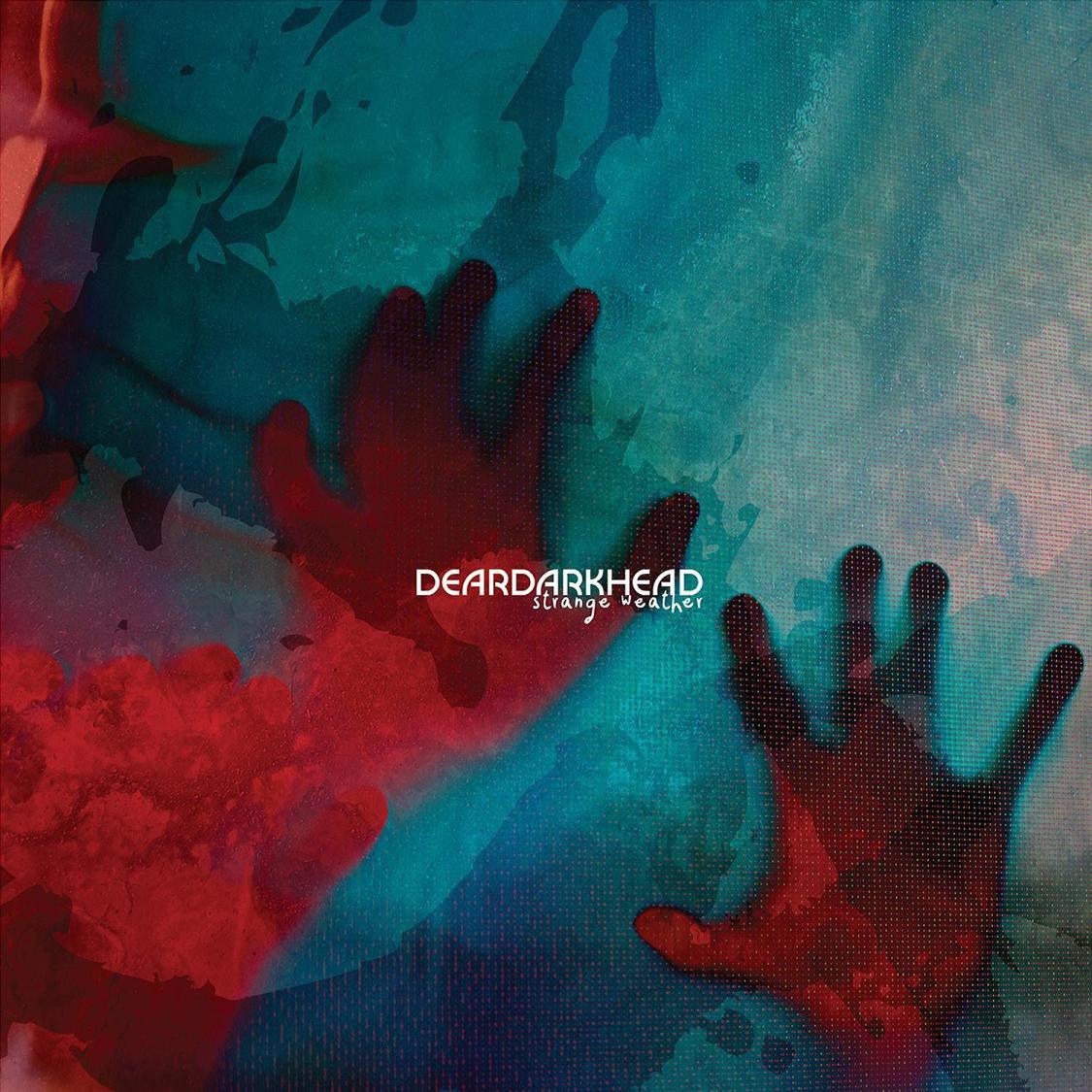 DEARDARKHEAD - STRANGE WEATHER (BLK) (GATE) (LTD) (DLCD)