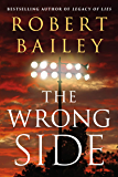 The Wrong Side (Bocephus Haynes Book 2)