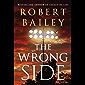 The Wrong Side (Bocephus Haynes Book 2)