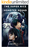 the super nice monster squad
