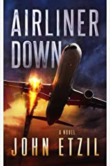 Airliner Down: An Aviation Thriller Kindle Edition