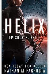 Helix: Episode 2 (Exile) Kindle Edition