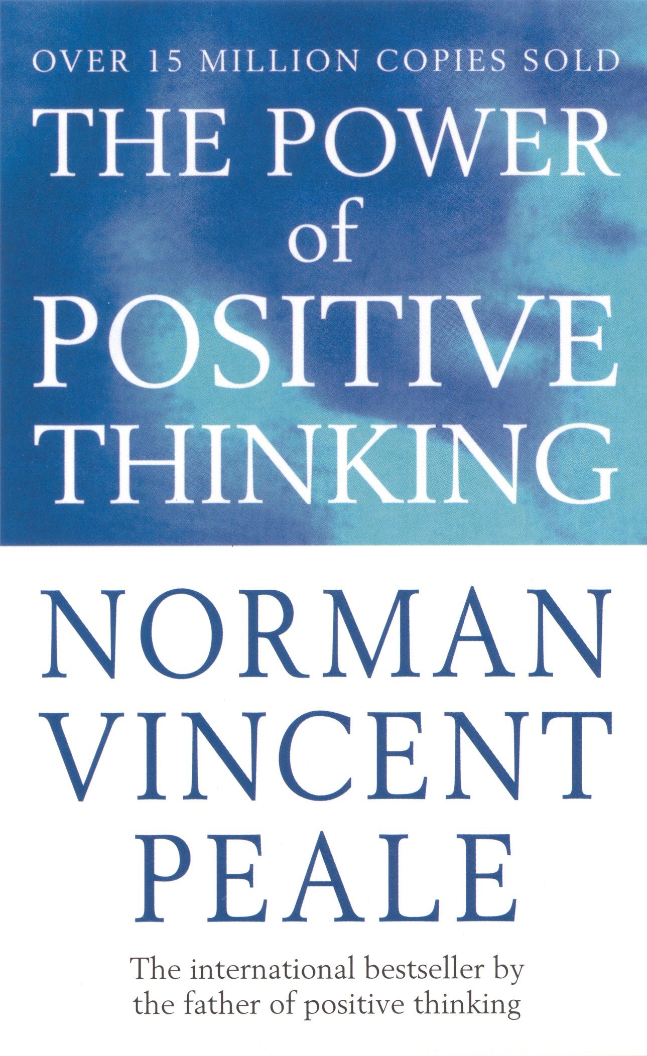 the power of positive thinking amazon co uk norman vincent peale  the power of positive thinking amazon co uk norman vincent peale 9780091906382 books