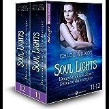 Soul Lights (Vol. 11-12): Donne-moi ton âme : l'étreinte du vampire