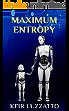 Maximum Entropy