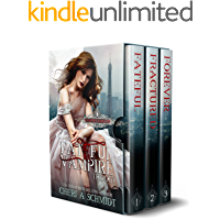 The Fateful Vampire Trilogy: The Original (Books 1, 2, & 3)