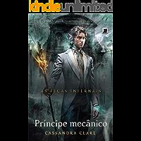Príncipe mecânico - As peças infernais - vol. 2