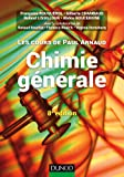 Les cours de Paul Arnaud - Chimie générale - 8e éd: Cours avec 330 questions et exercices corrigés et 200 QCM