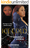 ICE COLD: Winter's Storm