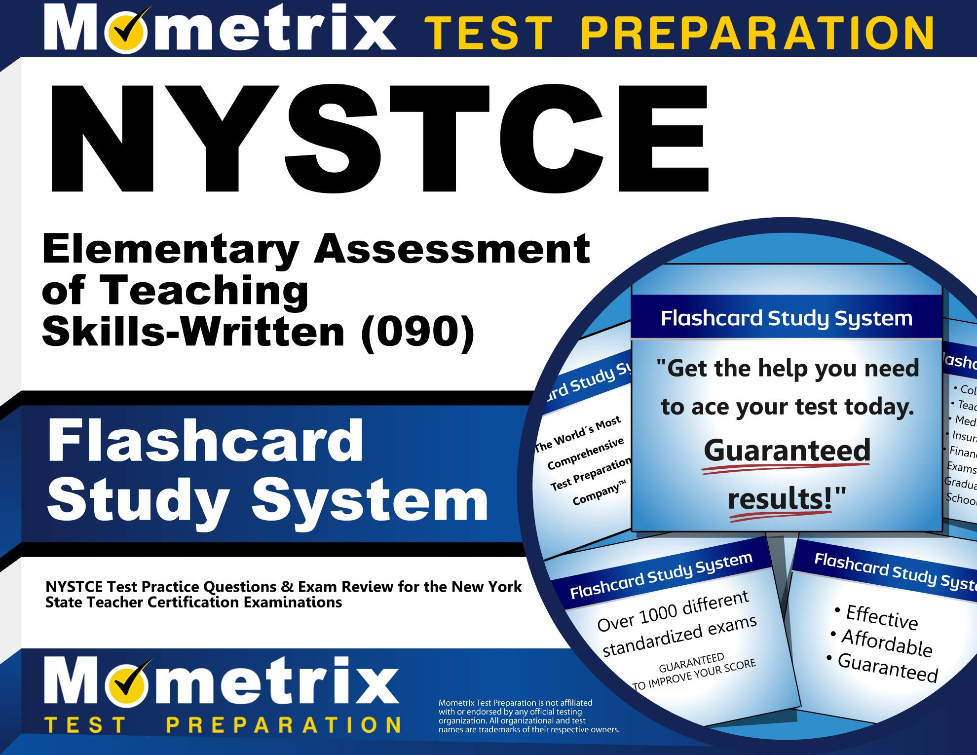 NYSTCE Elementary Assessment of Teaching Skills-Written (090) Flashcard Study System: NYSTCE Test Practice Questions & Exam Review for the New York State Teacher Certification Examinations (Cards) by Mometrix Media LLC