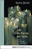 Isis, die Fürstin der Nacht: Als Kind in den Fängen einer satanistischen Sekte
