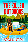 The Killer Outdoors (A Southwest Exposure Mystery Book 1)