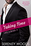 Taking Time (Like a Boss Book 4)