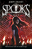Spook's: Alice: Book 12 (The Wardstone Chronicles)