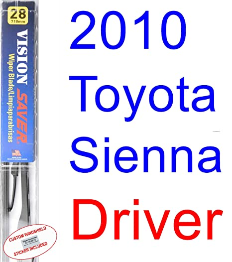 Amazon.com: 2010 Toyota Sienna Wiper Blade (Driver) (Saver Automotive Products-Vision Saver): Automotive