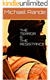 The Terror & The Resistance: On War, Terror, and Horror