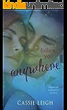 Follow You Anywhere (Haunted Romance Book 2)