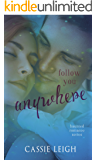 Follow You Anywhere (Haunted Romance Book 2)