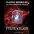 Frère Kalkin: La Fraternité du Panca, T3