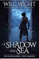 Of Shadow and Sea (The Elder Empire: Shadow Book 1) Kindle Edition