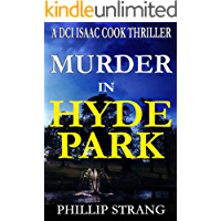 Murder in Hyde Park (DCI Cook Thriller Series Book 10)