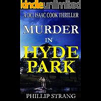 Murder in Hyde Park (DCI Cook Thriller Series Book 10)