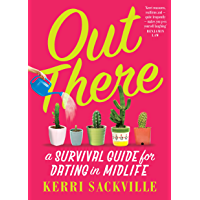 Out There: a survival guide for dating in midlife